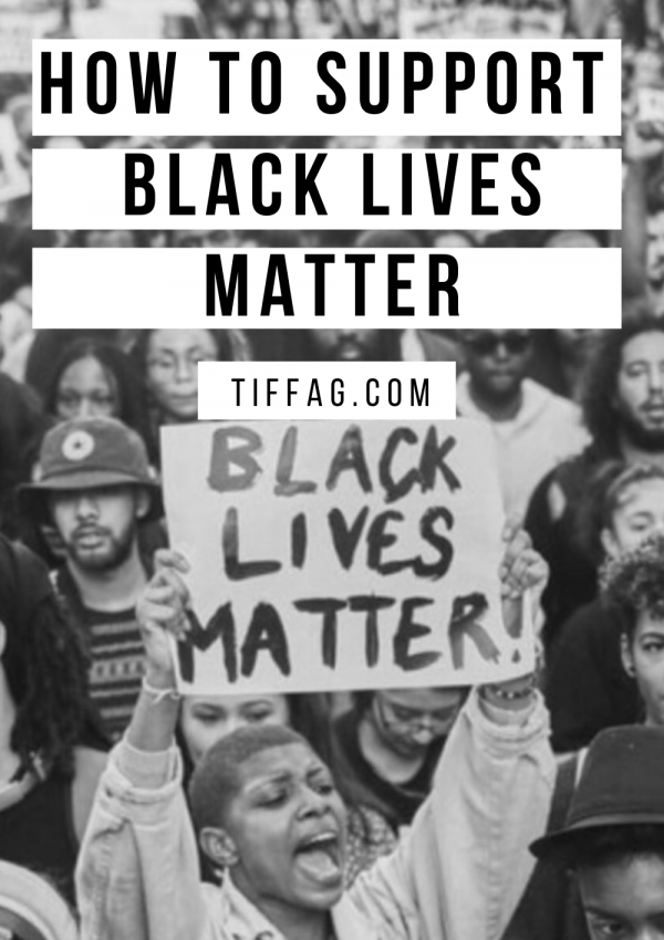 How to Support Black Lives Matter