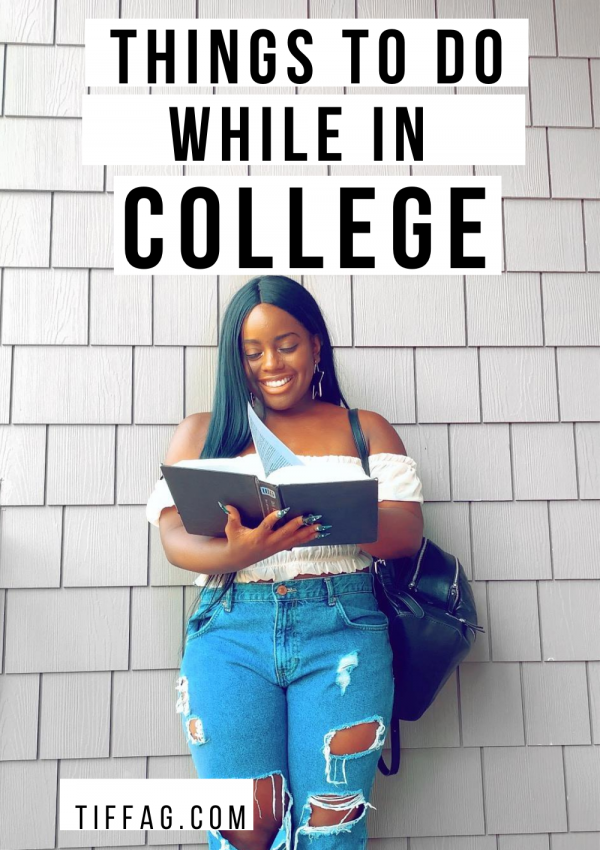 10 Things to do while in College