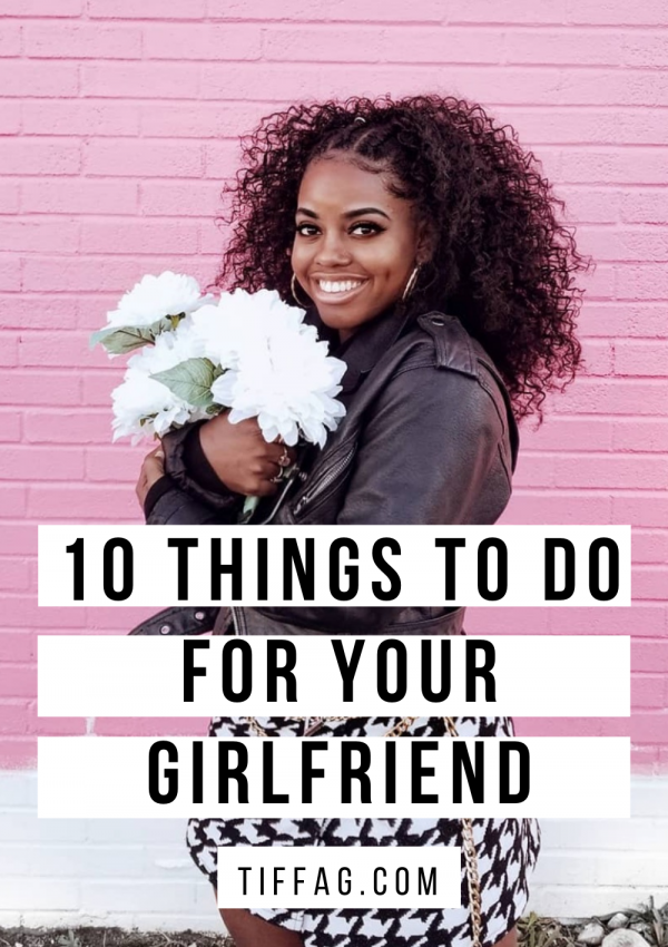 Your Girlfriend will love these 10 surprises